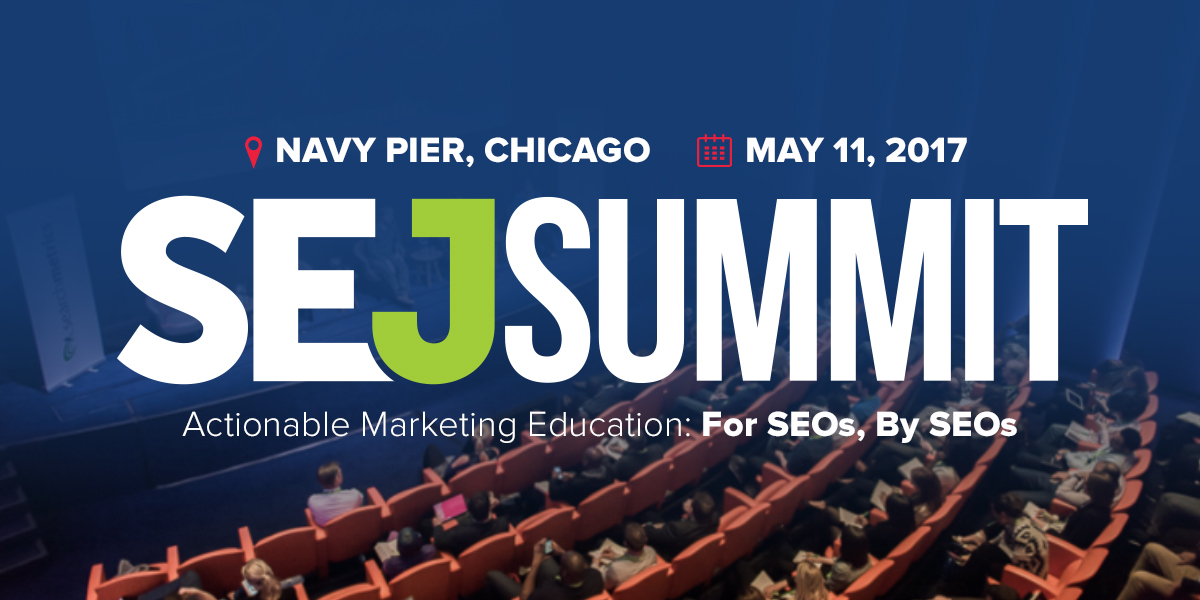SEJ Summit 2017 Chicago – SEO & SEM Conference